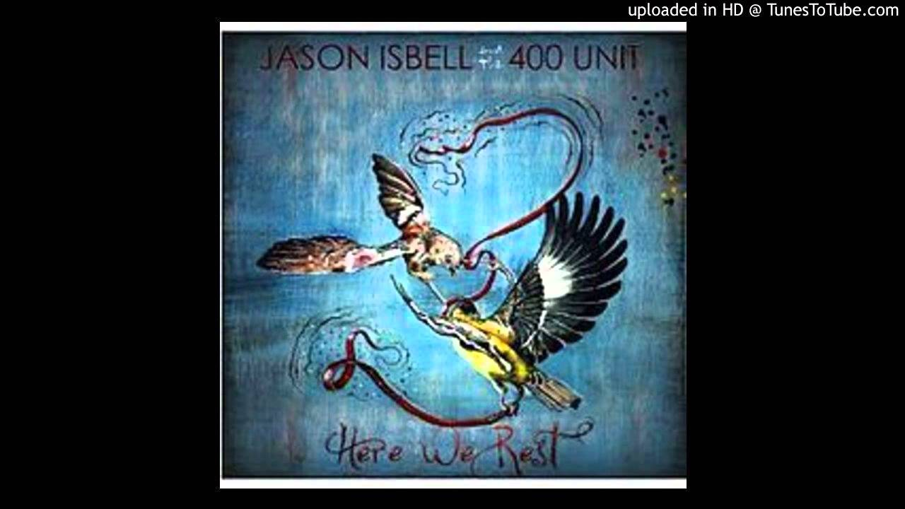 jason isbell here we rest review